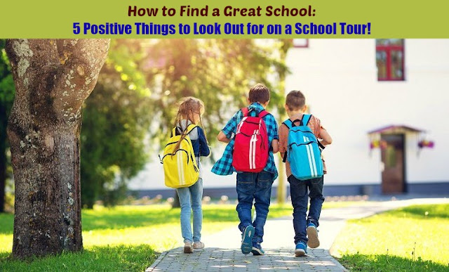 How to Find a Great School: 5 Positive Things to Look Out for on a School Tour