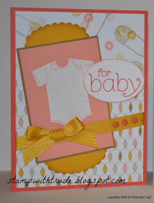 baby card, Stampin' Up!, Trude Thoman, http://stampwithtrude.blogspot.com , BYOP, Something for Baby