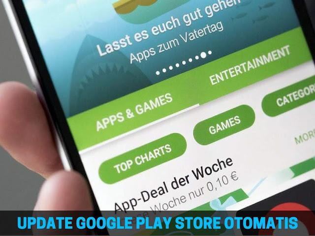 Cara Update Google Play Store Tanpa Download APK