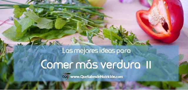 QSN: Incorporar verduras en tu dieta