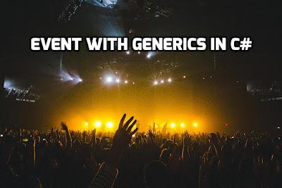 Event With Generics in C#