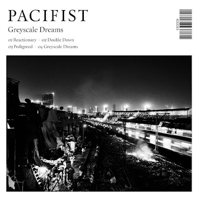 "PACIFIST - ""GREYSCALE DREAMS"""