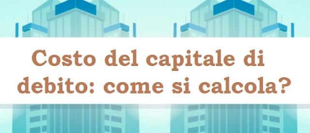 Costo del capitale di debito: come si calcola?