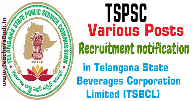TSPSC,Various Posts Recruitment,Telangana State Beverages Corporation Limited (TSBCL)