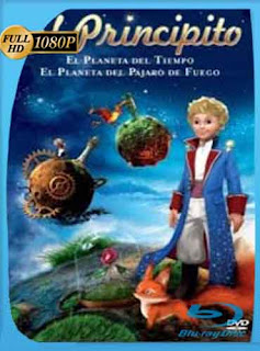Le petit Prince (El Principito) 2015  HD [1080p] Latino [GoogleDrive] DizonHD