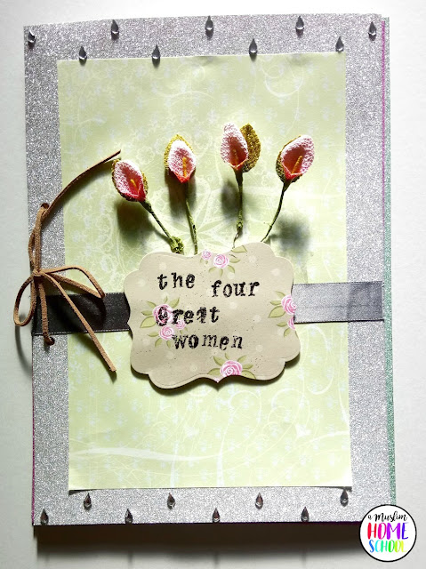 Home school project ideas: Booklet based on the hadith of the four best women in Islam