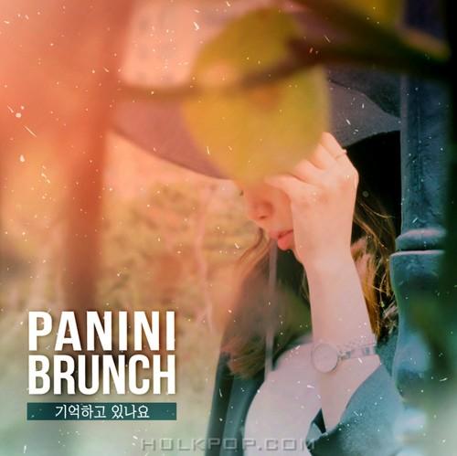 Panini Brunch – 기억하고 있나요 – Single
