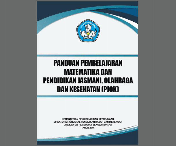 Panduan Pembelajaran Matematika dan PJOK untuk SD/MI Kurikulum 2013