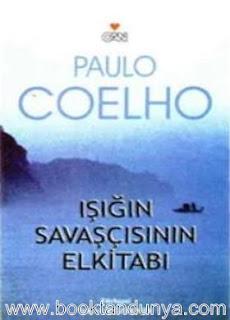 Paulo Coelho - Işığın Savaşçısının El Kitabı