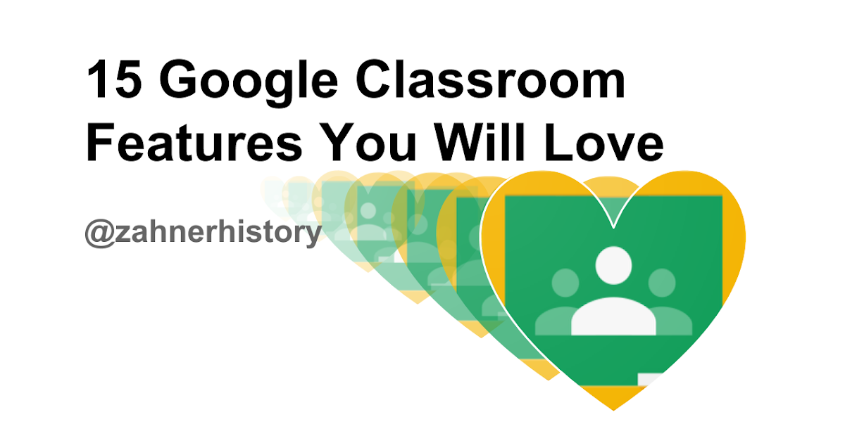 Innovative Features Of Google Classroom ~ Learning google classroom features you will love