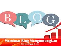 Cara Membuat Blog Menguntungkan
