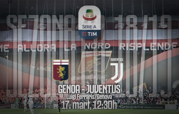 Serie A 2018/19 / 28. kolo / Genoa - Juventus, nedelja, 12:30h