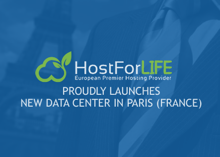 HostForLIFE.eu Windows and ASP.NET Hosting Proudly Launches New Data Center in Paris, France