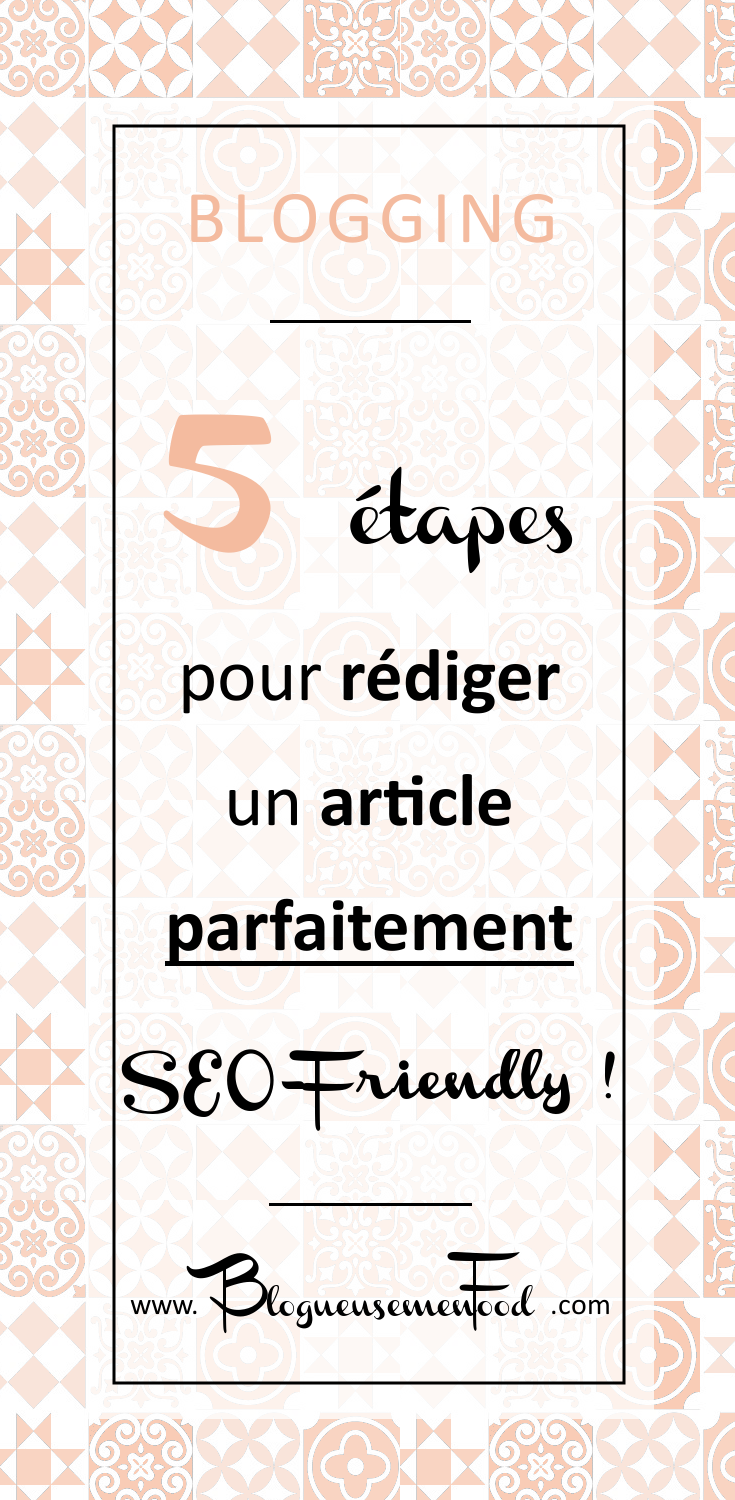 rédiger un article seo friendly
