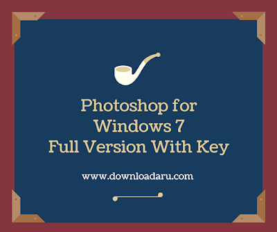 Adobe Photoshop Free Download for Windows 7 Full Version With Key