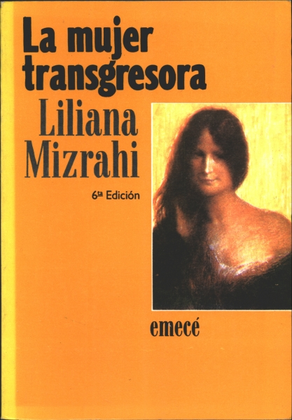 La mujer transgresora – Liliana Mitzrahi