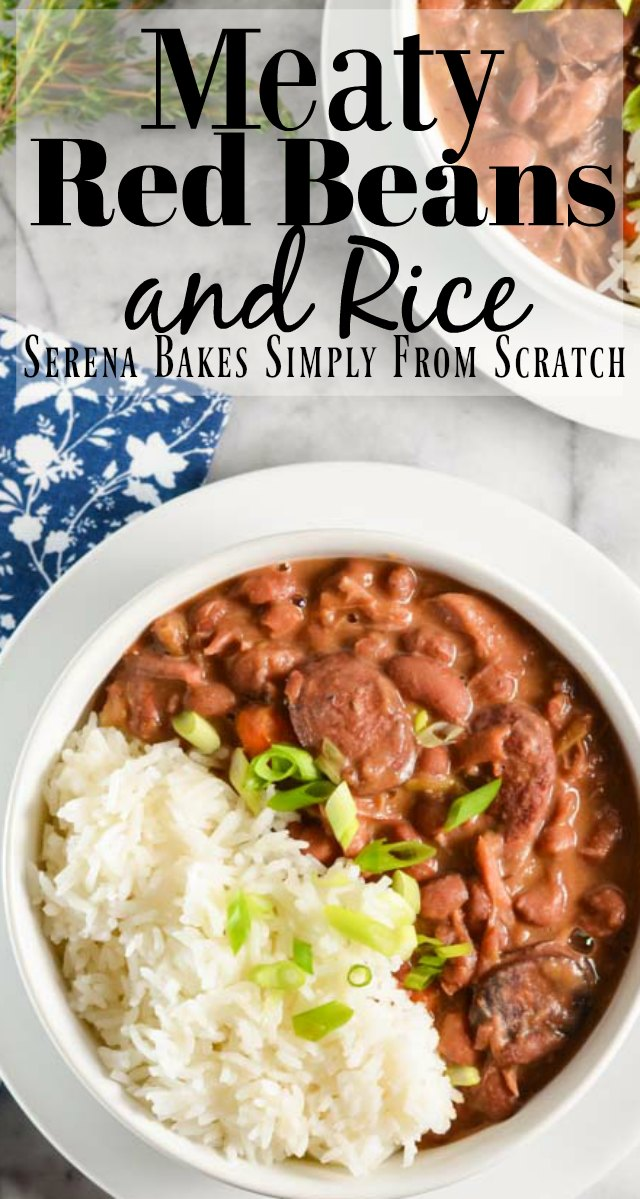 Meaty Red Beans and Rice recipe with ham hock and andouille sausage is perfect soul warming comfort food from Serena Bakes Simply From Scratch.