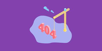 Memasang Halaman Error 404 di Blogger.