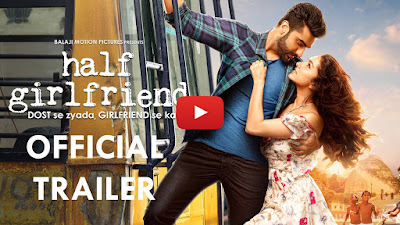 "Upcoming Movie ""Half Girlfriend"" Official Trailer"