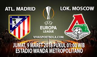 Prediksi Atletico Madrid vs Lokomotiv Moscow 9 Maret 2018