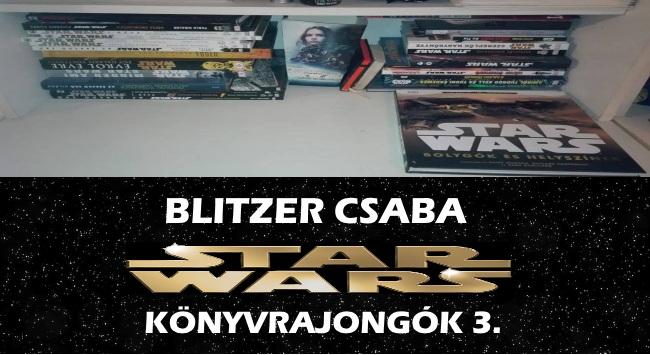 Blitzer Csaba – Star Wars könyvrajongók 3.