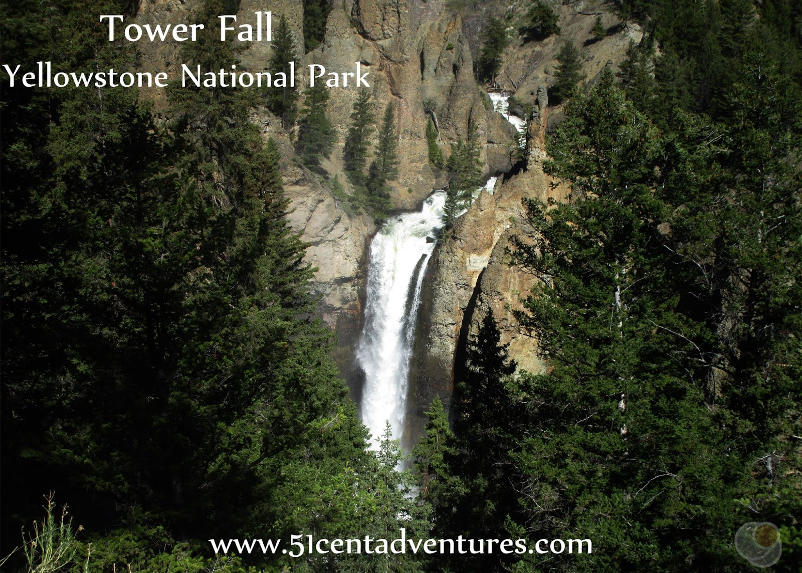 Tower Fall Yellowstone National Park 51 Cent Adventures