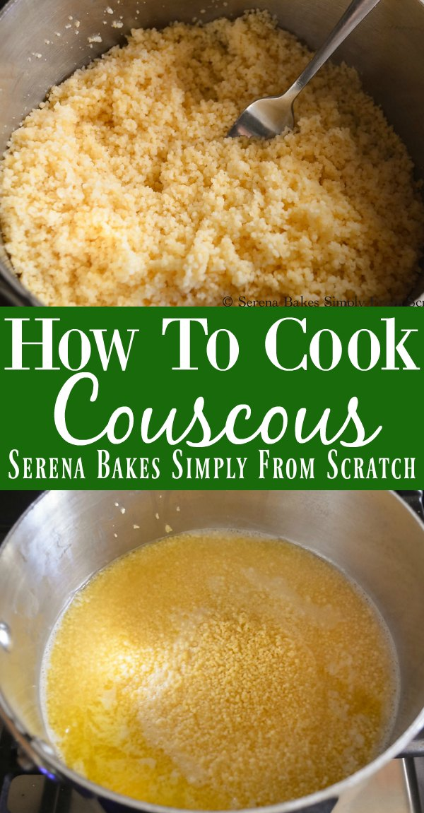 How To Cook Couscous recipe is a delicious simple side dish from Serena Bakes Simply From Scratch.