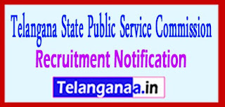 Telangana State Public Service Commission TSPSC  Recruitment Notification 2017 Last Date 04-05-2017