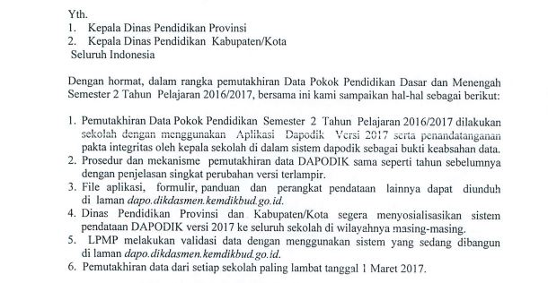 surat edaran dari Direktorat Jenderal Pendidikan Dasar dan Menegah nomor 01/D/SE/IT/2017 tentang Pemutakhiran Data Pokok Pendidikan (DAPODIK) Semester 2 Tahun Pelajaran 2016/2017