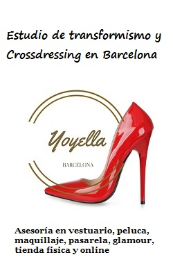 Yoyella - Crossdressing en Barcelona