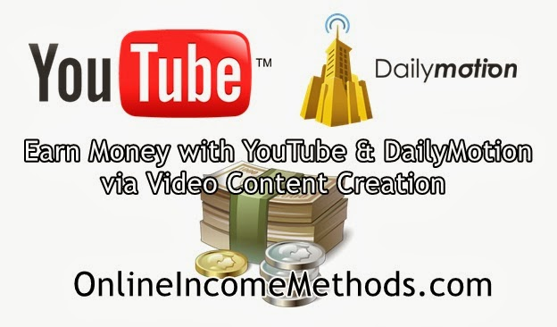 Earn Money with YouTube & DailyMotion - Online Income Methods