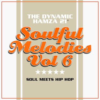 The Dynamic Hamza 21® - Soulful Melodies Volume 6 (2017)