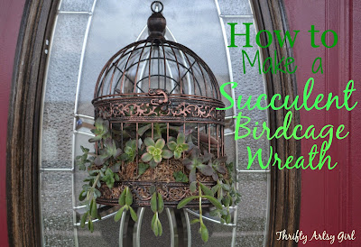 http://thriftyartsygirl.blogspot.com/2015/04/how-to-make-succulent-birdcage-wreath.html