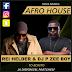 Rei Helder & Dj Pzee Boy - To Bonito (2017) [Download]