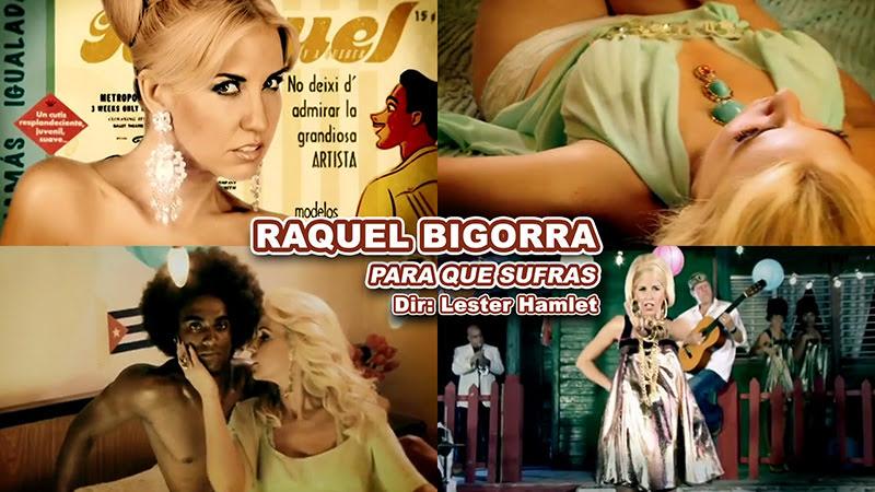 Raquel Bigorra - ¨Para que sufras¨ - Videoclip - Dirección: Lester Hamlet. Portal del Vídeo Clip Cubano