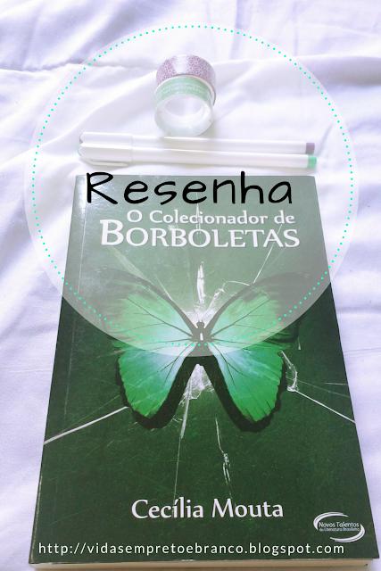 Resenha O colecionador de borboletas