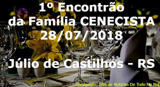 Júlio de Castilhos viverá o 1º Encontrão da Família CENECISTA