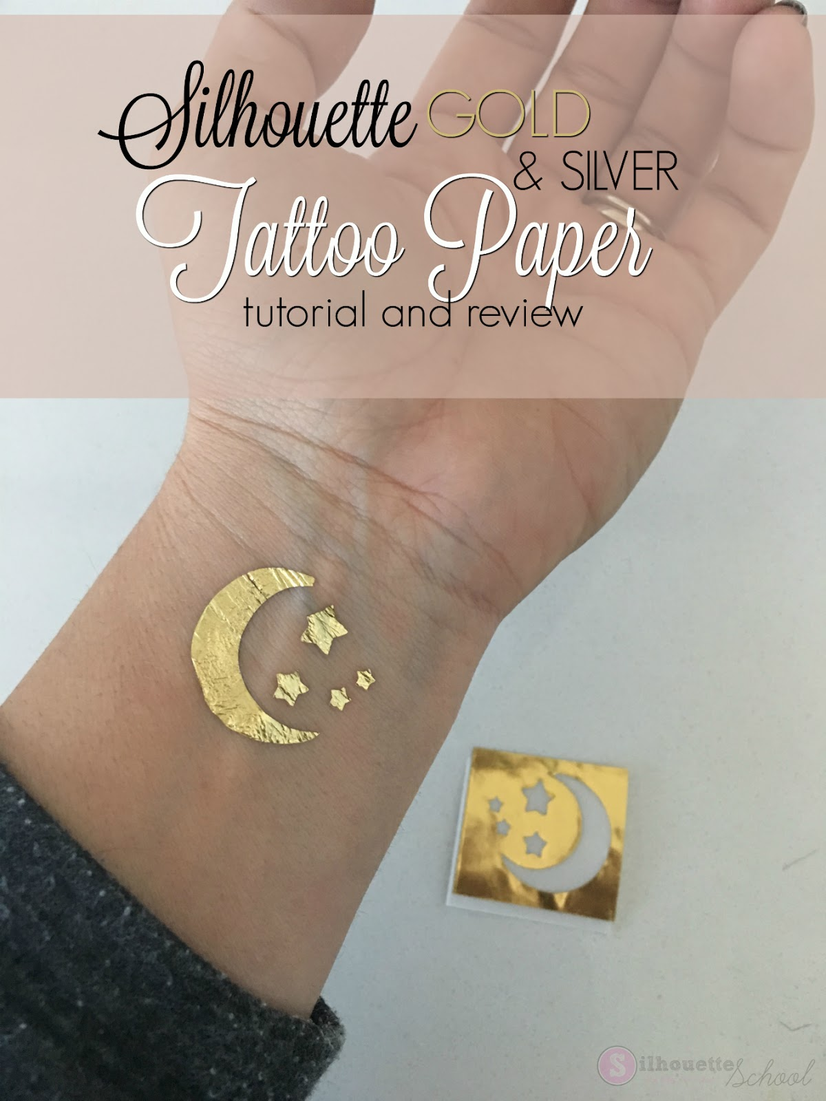 Temporary Tattoos That Last A Long Time: Silhouette Gold And Silver Tattoo Paper: Tutorial And