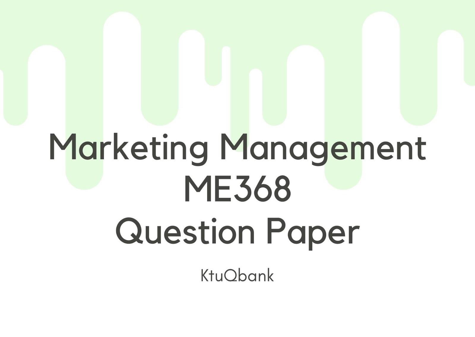 Marketing Management | ME368 | Question Papers (2015 batch)