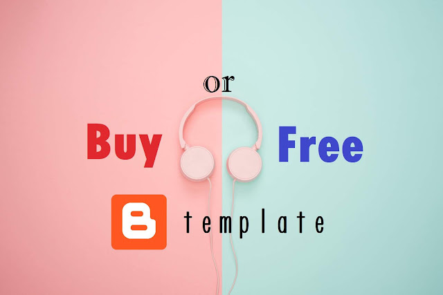 Bloggerの無料テンプレと有料テンプレの違いとは?