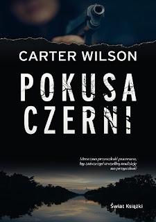 """Pokusa czerni"" Carter Wilson"