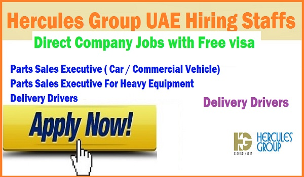 New jobs in UAE, Hercules Group job listing UAE with description, Delivery driver jobs at UAE | Delivery driver UAE salary | Automobile sales job in UAE.