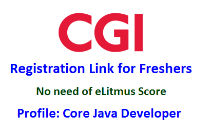 CGI Registration Link for Freshers (No Need of eLitmus Score) as ...