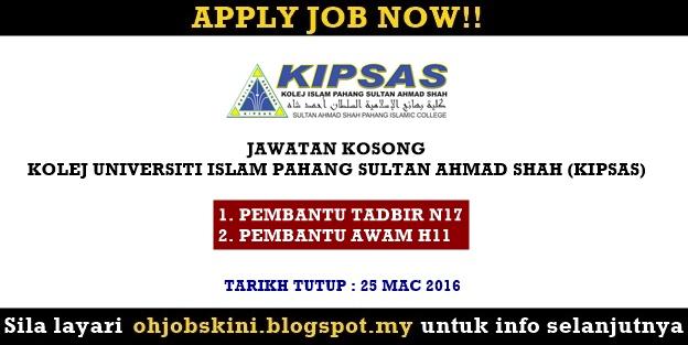 Jawatan Kosong Kolej Islam Pahang Sultan Ahmad Shah (KIPSAS)
