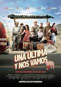 Una Ultima y Nos Vamos (2015)