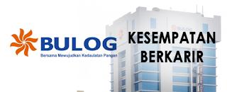 INFO Lowongan Kerja Terbaru Via Email PERUM BULOG 2019 Untuk SMA/SMK D3,S1 Sederajat
