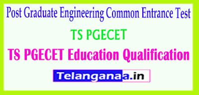 Telangana PGECET 2019 Education Qualification