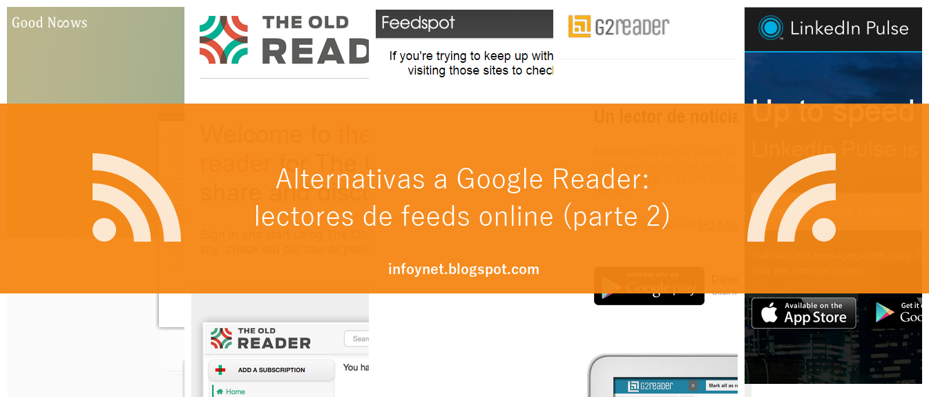 Alternativas a Google Reader: lectores de feeds online (parte 2)