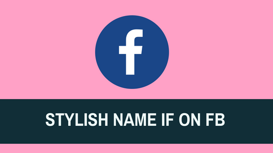 Facebook Stylish Name ID without any proxy
