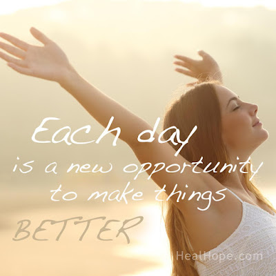 Inspirational Quote: Each day is a new opportunity to make things BETTER.